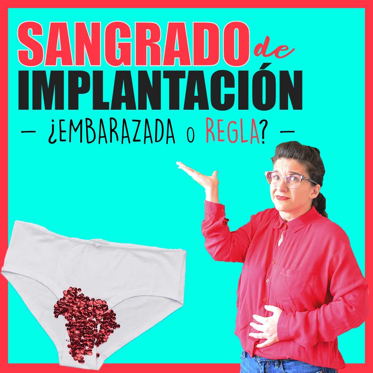 sangrado-implantacion-embrion-o-regla-menstruacion-estoy-embarazada-como-saberlo-IG