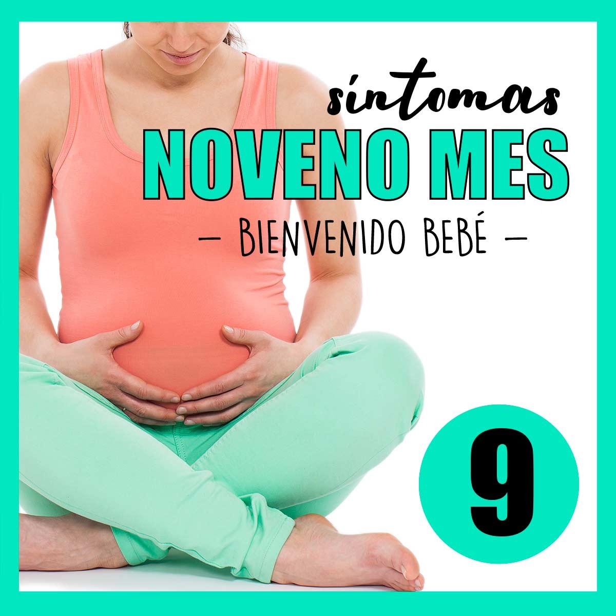 sintomas-noveno-mes-embarazo-9-mes-40-semanas-embarazada-tercer-trimestre